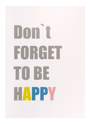 Dont forget to be happy 1.jpg